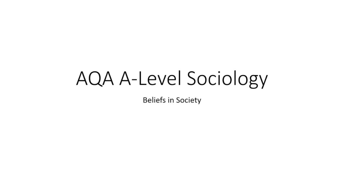 AQA A-Level Sociology Beliefs in Society revision