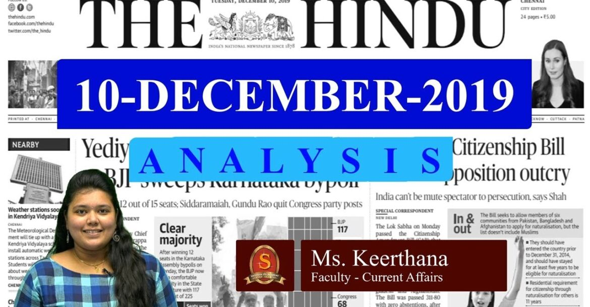 The Hindu News Analysis | 10th December 2019 | Daily Current Affairs -  UPSC Mains - Prelims 2020